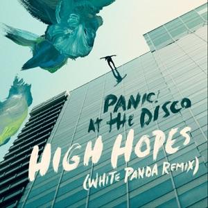 High Hopes (White Panda Remix) - Single