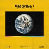 So Will I (100 Billion X) [Radio Edit]