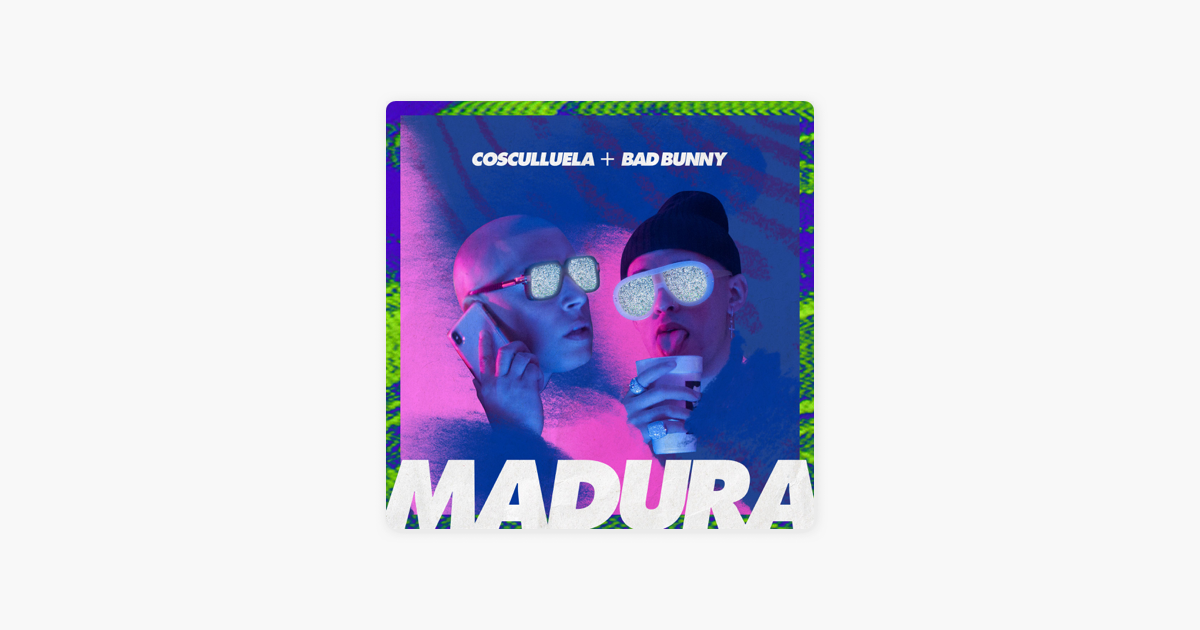 record on iphone madura feat bad bunny single by cosculluela on apple 7281
