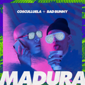 [Download] Madura (feat. Bad Bunny) MP3