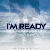 T'ondra Harrell - I'm Ready (feat. W. Lewis) feat. W. Lewis