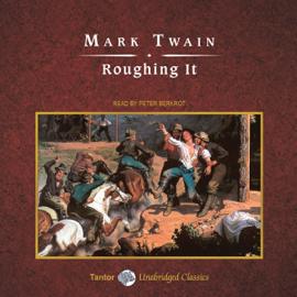 Roughing It (Unabridged) audiobook