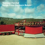 Teenage Fanclub - Ain't That Enough