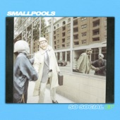 Smallpools - People Watching