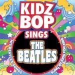 KIDZ BOP Sings the Beatles