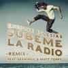 SÚBEME LA RADIO (REMIX) [feat. Sean Paul & Matt Terry] - Enrique Iglesias