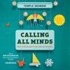Calling All Minds: How to Think and Create Like an Inventor (Unabridged) - Temple Grandin
