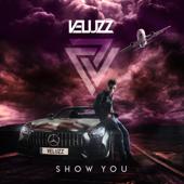 Show You - Veluzz