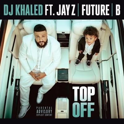 DJ KHALED  (Feat Beyoncé, Jay-Z, Future)