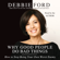 Debbie Ford - Why Good People Do Bad Things (Abridged)