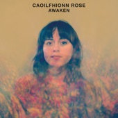 Caoilfhionn Rose - Look at You Now