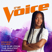 """Album This Is Me (From """"The Greatest Showman"""") [The Voice Performance] - Kennedy Holmes"""