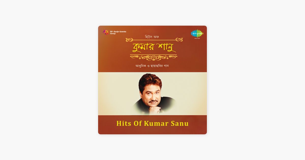 Hits Of Kumar Sanu By Kumar Sanu On Apple Music