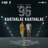 "Kaathalae Kaathalae (From ""96"") - Govind Vasantha & Chinmayi"