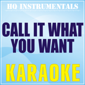 [Download] Call It What You Want (Karaoke Instrumental) [Originally Performed by Taylor Swift] MP3