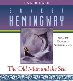 The Old Man and the Sea (Unabridged) audiobook