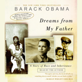 Dreams from My Father: A Story of Race and Inheritance (Abridged)