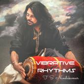 Vibrative Rhythms