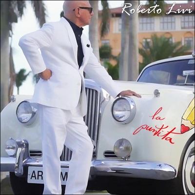 La Puntita - Single - Roberto Livi