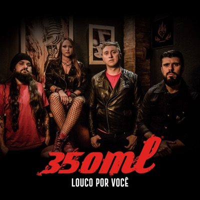 Louco Por Você - Single - 350ml