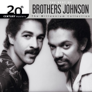 20th Century Masters: The Millennium Collection: Best of Brothers Johnson