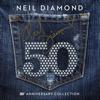 50th Anniversary Collection - Neil Diamond