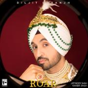 Roar - Diljit Dosanjh - Diljit Dosanjh