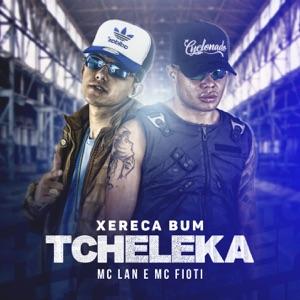 Xereca bum, tcheleca - Single Mp3 Download