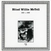 Blind Willie Mctell 1927-1949, Blind Willie McTell