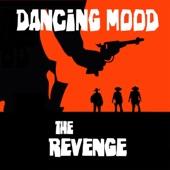 Dancing Mood - The Revenge (Juan Velázquez Dub Mix)