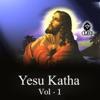 Yesu Katha Vol 1