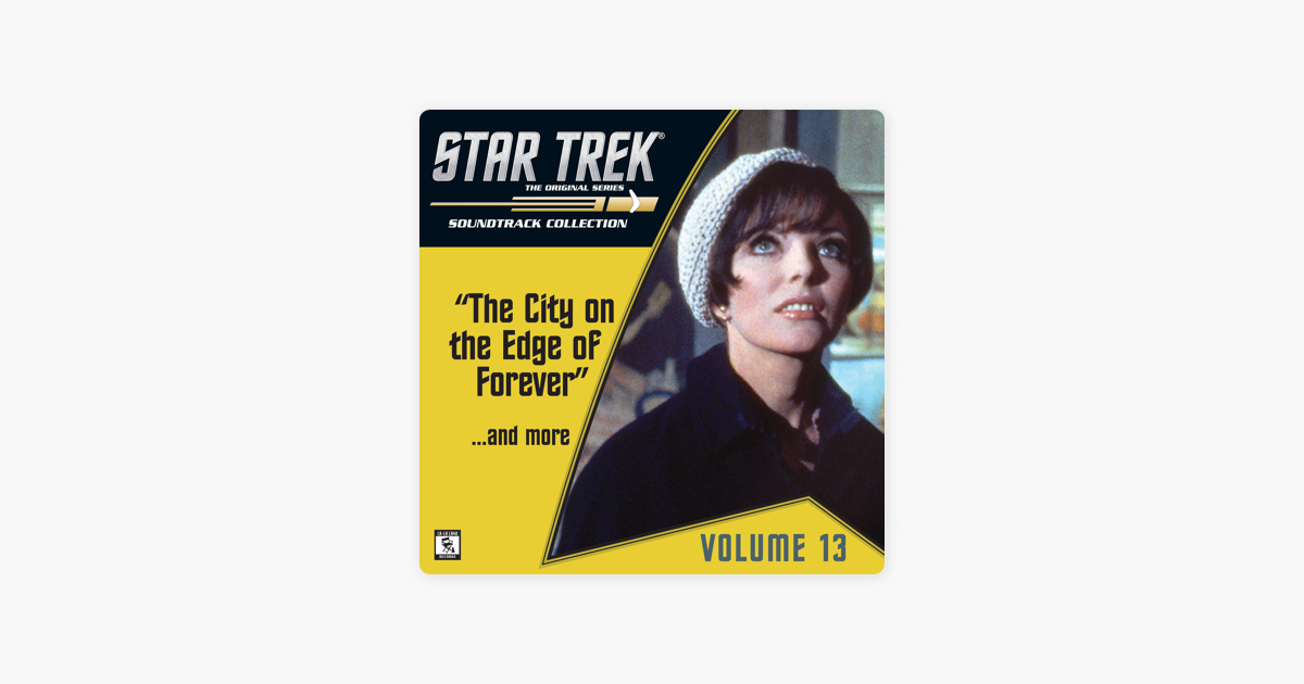 ‎Star Trek: The Original Series 13: The City on the Edge of Forever /     And More (Television Soundtrack) by Various Artists