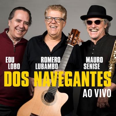 Dos Navegantes (ao Vivo) - Edu Lobo