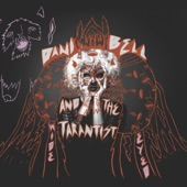 Dani Bell and The Tarantist - Mystery