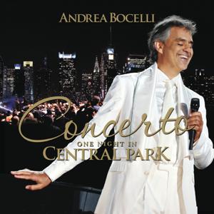 New York Philharmonic, Andrea Bocelli & Alan Gilbert - Concerto: One Night in Central Park