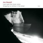 Jon Hassell - Northline