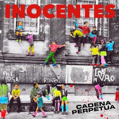 Inocentes - Single - Cadena Perpetua