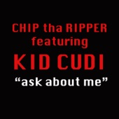 Ask About Me (feat. Kid Cudi) - Single