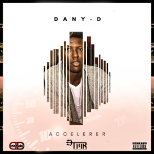 Dany- D - Accélérer