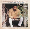 To Make Me Who I Am, Aaron Neville