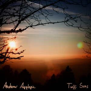 Andrew Applepie - Two Suns