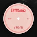Erthlings - Bridges