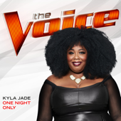 One Night Only (The Voice Performance) - Kyla Jade