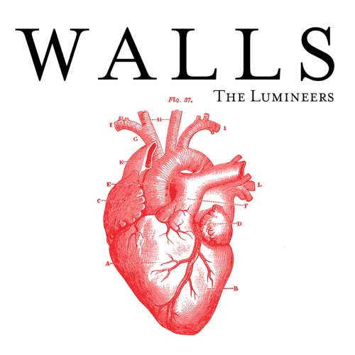 The Lumineers - Walls - Single