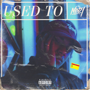 NBDY - Used To