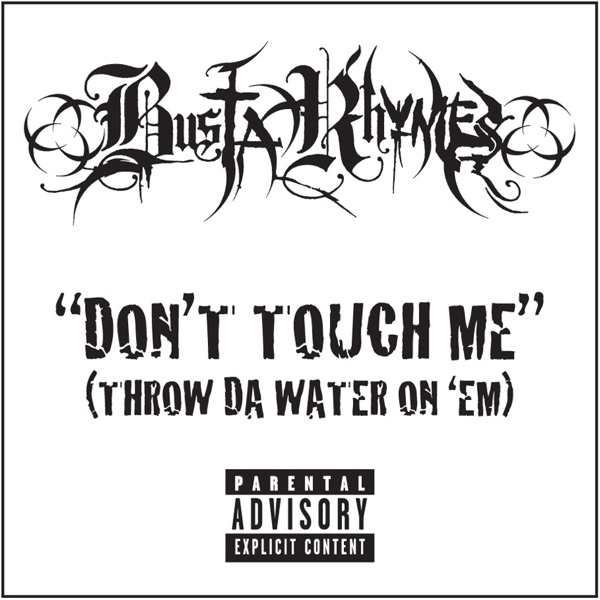 Don't Touch Me (Throw Da Water on 'Em) - Single