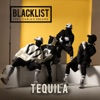 Tequila (feat. Carla's Dreams) - Single, Blacklist