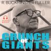 Buckminster Fuller - Grunch of Giants (Unabridged) artwork