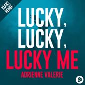 Lucky, Lucky, Lucky Me (Klaas Remix)
