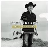 Paul Brandt - This Time Around